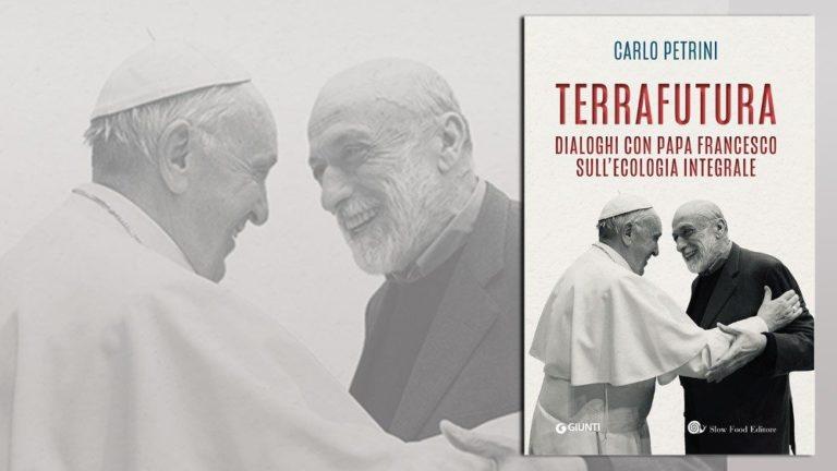 """TerraFutura: diálogo do Papa sobre ecologia integral com o fundador do """"Slow Food"""""""